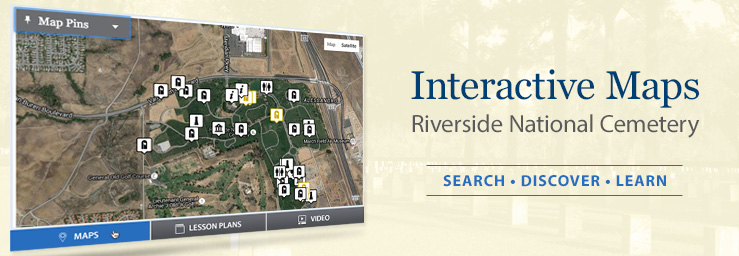 Interactive Maps - Riverside National Cemetery